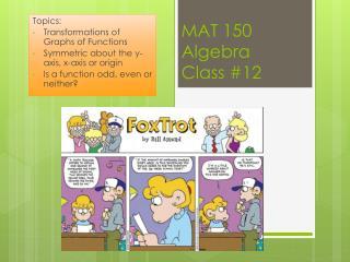 MAT 150 Algebra Class #12