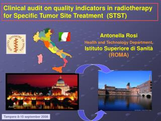 Clinical audit on quality indicators in radiotherapy for Specific Tumor Site Treatment  STST