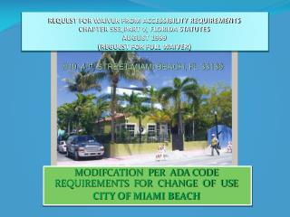 MODIFCATION  PER  ADA CODE REQUIREMENTS  FOR  CHANGE  OF  USE CITY OF MIAMI BEACH