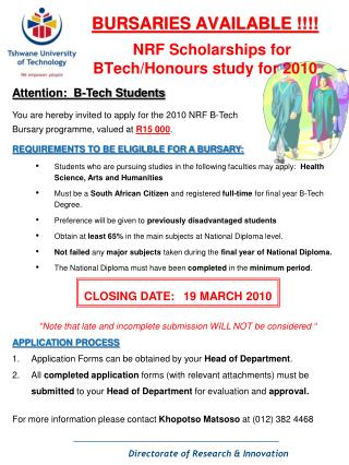 BURSARIES AVAILABLE !!!!  NRF Scholarships for    BTech /Honours study for 2010