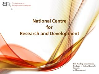National Centre  for  Research and Development