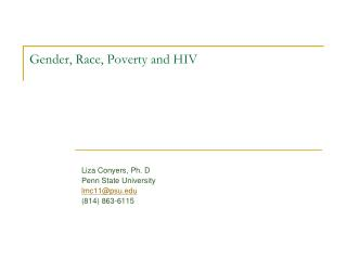 Gender, Race, Poverty and HIV