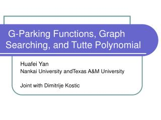 G-Parking Functions, Graph Searching, and Tutte Polynomial