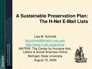 A Sustainable Preservation Plan:  The H-Net E-Mail Lists