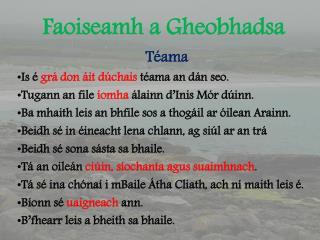 Faoiseamh a Gheobhadsa
