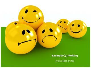 Exemplar(y)  Writing