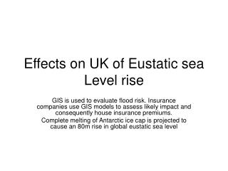Effects on UK of Eustatic sea Level rise
