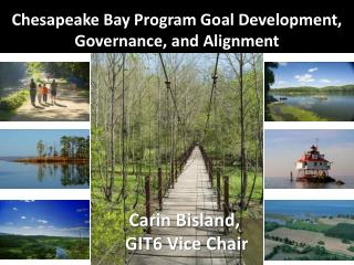 Chesapeake Bay Program Goal Development, Governance, and Alignment