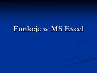 Funkcje w MS Excel