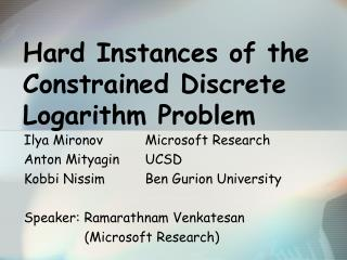 Hard Instances of the Constrained Discrete Logarithm Problem