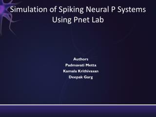Simulation of Spiking Neural P Systems Using  Pnet  Lab