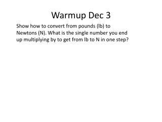 Warmup  Dec 3