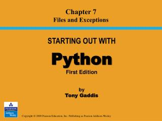 STARTING OUT WITH Python First Edition by  Tony Gaddis