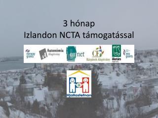 3  hónap Izlandon NCTA támogatással