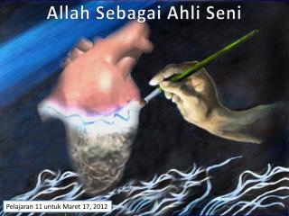 Allah Sebagai Ahli Seni