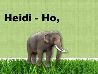 Heidi - Ho,