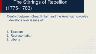 The Stirrings of Rebellion (1775-1783)