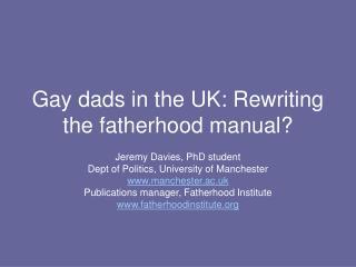 Gay dads in the UK: Rewriting the fatherhood manual