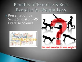 Benefits of Exercise & Best Exercise for Weight Loss