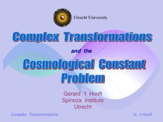 Complex  Transformations