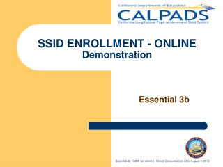 SSID ENROLLMENT - ONLINE   Demonstration