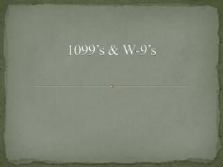 1099�s & W-9�s