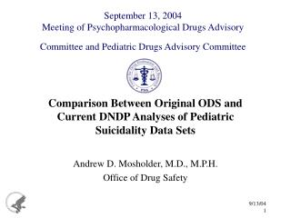 Comparison Between Original ODS and Current DNDP Analyses of Pediatric Suicidality Data Sets