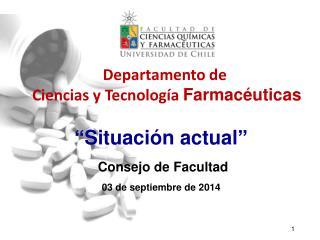Departamento de  Ciencias y Tecnología  Farmacéuticas