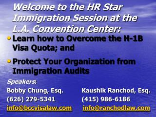 Welcome to the HR Star Immigration Session at the L.A. Convention Center: