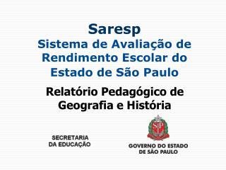 Saresp Sistema de Avalia  o de Rendimento Escolar do Estado de S o Paulo