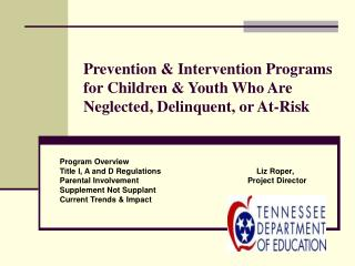 Prevention & Intervention Programs for Children & Youth Who Are Neglected, Delinquent, or At-Risk