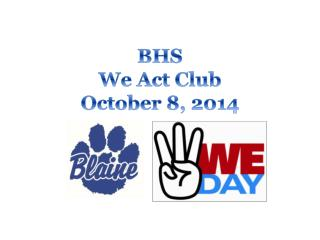 BHS We Act Club October  8,  2014
