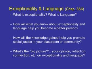 Exceptionality & Language  (Chap. 5&6)