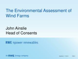The Environmental Assessment of Wind Farms