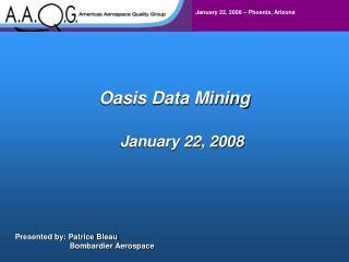 Oasis Data Mining