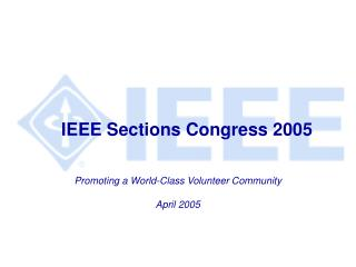 IEEE Sections Congress 2005