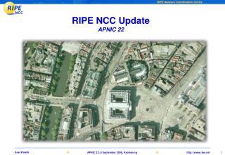RIPE NCC Update APNIC 22