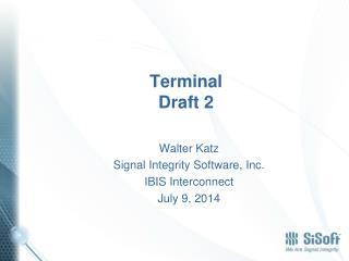 Terminal Draft  2