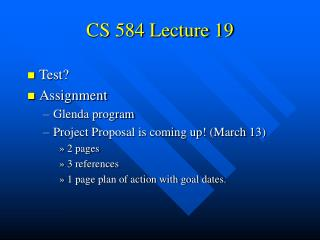 CS 584 Lecture 19