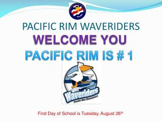 PACIFIC RIM WAVERIDERS