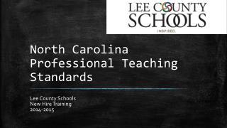 North Carolina Professional Teaching Standards