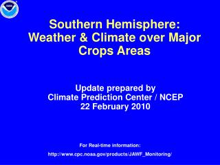 Southern Hemisphere:  Weather & Climate over Major Crops Areas