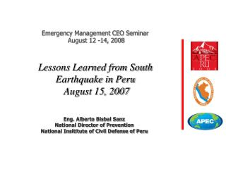 Lessons Learned from South Earthquake in Peru  August 15, 2007