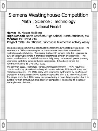 Siemens Westinghouse Competition Math : Science : Technology National Finalist