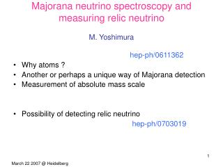 Majorana neutrino spectroscopy and measuring relic neutrino M. Yoshimura