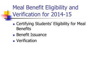 Meal Benefit Eligibility and Verification for 2014-15