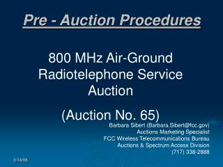 Pre - Auction Procedures