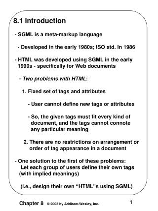 8.1 Introduction  - SGML is a meta-markup language