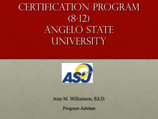 Secondary Certification Program (8-12) Angelo State University