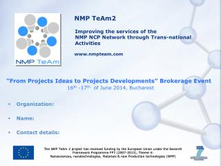 �From Projects Ideas to Projects Developments� Brokerage Event